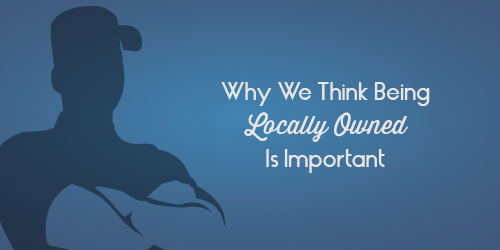 Why We Think Being Locally Owned is Important | bugmaster.com